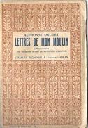 """"""" LETTRES DE MON MOULIN """" Di ALPHONSE DAUDET , In Francese Ed Signorelli 1938 - Libri, Riviste, Fumetti"""