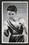 BOB ROGER * FOTOKAART * KAMPIOEN VAN BELGIE * VLIEGGEWICHT 1952 * ORIGINELE HANDTEKENING * FOTO DE BUCK * WETTEREN - Boxing