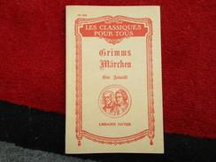 """Grimms Märchen """"Les Classiques Pour Tous"""" N° 331 (Tine Auswahl) éditions Hatier De 1936 - Livres, BD, Revues"""