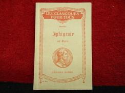 """Iphigenie Auf Tauris I """"Les Classiques Pour Tous"""" N° 304 (Goethe) éditions Hatier De 1939 - Livres, BD, Revues"""