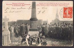 BEAUNE - La - ROLANDE . Monument  Inauguré Par Les Allemands Le 20 Octobre 1905 . - Beaune-la-Rolande