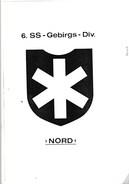 WW2 WAFFEN SS 6.GEBIRGS DIVISION NORD FINLAND 310 PAG. PHOTOKOPIEN ON CD PIONIER KAMERADSCHAFT - Libri, Riviste & Cataloghi