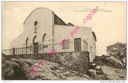83. NOTRE DAME DU MAI . Façade Et Terrasse De La Chapelle .   ( SIX FOURS LES PLAGES ). - Six-Fours-les-Plages