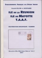 La Réunion , Mayotte, TAAF  Oblitérations Mécaniques 2001  COLFRA 60 Pages  208 Grammes - Colonies And Offices Abroad