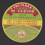 Etiquette De Fromage Mi Chèvre-  -  From.. Coop.   De La Mélusine  à Cloué  (86) - Fromage
