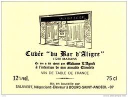 ETIQUETTE VIN  Cuvée BAR D' ALIGRE 17 Marans Madame L'AGORD Charente Maritime Salavert Bourg Saint Andéol Ardeche A68 - Etiquettes