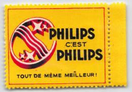 Philips C'est Philips - Tout De Même Meilleur! Vignette Publicitaire - Sluitzegel - Reklamemarke - Cinderella - Erinnophilie