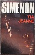 Tia Jeanne  - George Simenón     Las Novelas De Simenón  Nº 11 - Acción, Aventuras