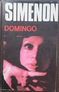 Domingo  - George Simenón     Las Novelas De Simenón  Nº 16 - Acción, Aventuras