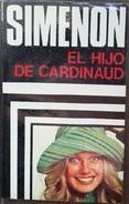 El Hijo De Cardinaud  - George Simenón     Las Novelas De Simenón  Nº 33 - Action, Aventures