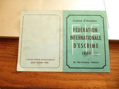 Licence D'Amateur Fédération Internationale D'escrime 1969 Paris 2ème Fédération Royale Belge - Schermen
