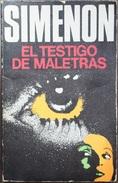 El Testigo De Maletras  - George Simenón     Las Novelas De Simenón  Nº 40 - Acción, Aventuras