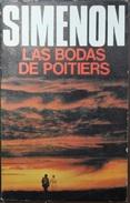 Las Bodas De Poitiers  - George Simenón     Las Novelas De Simenón  Nº 45 - Acción, Aventuras