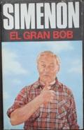 El Gran Bob  - George Simenón     Las Novelas De Simenón  Nº 50 - Action, Aventures