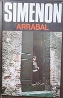 Arrabal  - George Simenón     Las Novelas De Simenón  Nº 52 - Action, Adventure