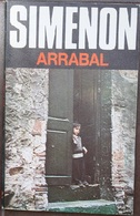 Arrabal  - George Simenón     Las Novelas De Simenón  Nº 52 - Acción, Aventuras