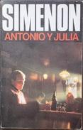 Antonio Y Julia  - George Simenón     Las Novelas De Simenón  Nº 60 - Acción, Aventuras