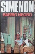 Barrio Negro  - George Simenón     Las Novelas De Simenón  Nº 67 - Action, Adventure