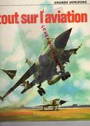 TOUT SUR L' AVIATION- FERNAND NATHAN- BRIAN WILLIAMS-JANINE CYROT-ILLUSTRATIONS JOHN BISHOP-RON JOBSON-FAULKNER-1975 - AeroAirplanes