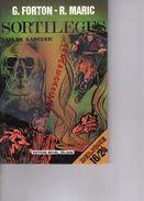 G. FORTON & R. MARIC- SORTILEGES-YVAIN DE KANHERIC-EDITIONS MICHEL DELIGNE BRUXELLES- 1982 - Books, Magazines, Comics