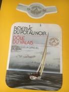 5383 - Réserve Du Pot Au Noir Dôle Du Valais  1984 Course Autour Du Monde  1ère Etape Porsmouth-Le Cap - Bateaux à Voile & Voiliers
