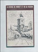 Moret-sur-Loing (77) : La Revue De Moret  1er Trimestre 1986 Dont Article Sur La Poste - Histoire