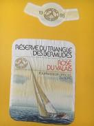 5384 - Réserve Du Triangle Des Bermudes Rosé Du Valais 1985 Course Autour Du Monde  4e Etape  Punta Del Este - Porsmouth - Bateaux à Voile & Voiliers
