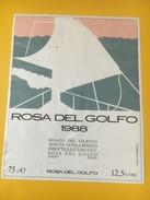 5388 - Rosa Del Golfo 1988 Rosato Del Salento Italie - Bateaux à Voile & Voiliers