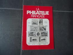 LA PHILATELIE FRANCAISE 1978 N° 287 VOIR PHOTOS - Tijdschriften: Abonnementen