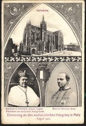 Metz Congrès Eucharistique Aout 1907 Cathédrale Cardinal Vanutelli Et évêque Benzler - Metz