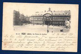 Liège. Le Palais De Justice. Café Estaminet Au Soleil. 1899 - Liege