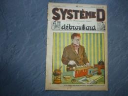 Système D N°32 Janv 1925, Reliure De Livres, Magie, TSF, Etc, Ref 049 C 36 - Livres, BD, Revues