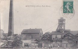 03 MONTVICQ  MINES  Femmes élégantes Devant L' Entrée Du PUITS MAUNY Ouvriers Wagonnets Timbre 1911 - Francia