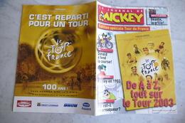 Le Journal De Mickey ** Edition Spéciale Tour De France ** 2003   / K 39 - Mickey - Autres