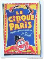 AFFICHE DU CIRQUE DE PARIS - JARDINS DU RANELAGH - 17/9/86 - 300 EX. - ETAT NEUF - Cirque