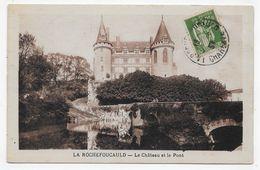 LA ROCHEFOUCAULD - LE CHATEAU ET LE PONT - BEAU CACHET - CPA VOYAGEE - France