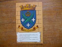 """Héraldique """" Armoiries De Saint-étienne """" - Saint Etienne"""