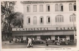 VIET-NAM - SAIGON  Hôtel Continental Rue Catinat - Viêt-Nam