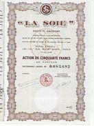 TITRE De COLLECTION  LA SOIE  Action 50 F - Actions & Titres
