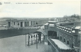 Oostende Ostende La Galerie Promenoir Et L'entrée De L'Hippodrome Wellington Serie Ostende N° 120 - Oostende