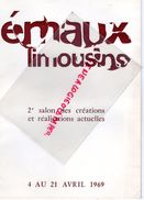 87- LIMOGES- PROGRAMME EMAUX LIMOUSINS -2E SALON 1969-CLANCIER-MARGERIT-BLANCHER-HAVILAND-BETOURNE-BARLAUD-FAURE-KLEIN - Programmi