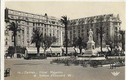 CANNES - Hôtel Majestic Et Statue D'Edouard VII - Cannes