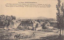 Cp , 95 , Le Vieux MONTMORENCY , L'Ermitage, Appartenaait à Mme D'Épinay, Fut Habité Par J.-J. Rousseau De 1756 à 1757 - Montmorency