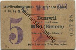 Schweiz - Arbeiterabonnement - Busswil Nach Und Von Biel (Bienne) - Fahrkarte 3. Kl. S. IIIa 1943 - Europa