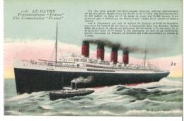 """PAQUEBOT   """"France""""   Ligne Le Havre - New York - Dampfer"""