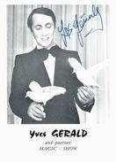 Thème - Célébrités - Artiste - Magicien - Yves Gérard And Partner- Magic Show - Autographe - Artisti