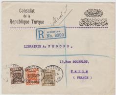 Pal052a / Türkisches Konsulat Jerusalem 1925 Per Einschreiben Nach Paris - Palästina
