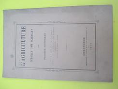 """Monographie/ """"L'Agriculture Est-elle Une Science ? """"/P. Bouniceau/Sté D'Agriculture De La Charente/Angoulême/1879  MDP61 - Historical Documents"""