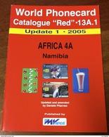 TELECARTE PHONECARD CATALOGUE AFRIQUE 4 NAMIBIE 2005 32 PAGES EN BON ÉTAT - Télécartes