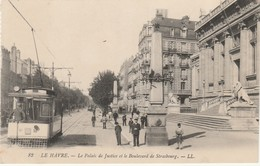 76   Le Havre  Le Palais De Justice Et Le Boulevard De Strasbourg - Le Havre